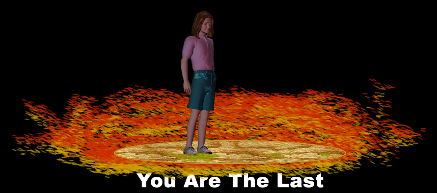 You Are The Last